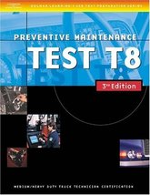 ASE Medium/Heavy Duty Truck Test Prep Manuals, 3E T8: Preventive Mainten... - $9.99