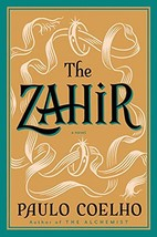 The Zahir (Cover image may vary) [Paperback] Coelho, Paulo image 3