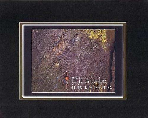 Touching and Heartfelt Poem for Motivations - [If it is to be, it is up to me.]  - $10.84