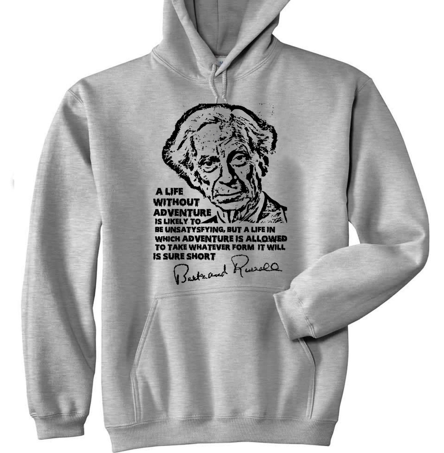 BERTRAND RUSSELL ADVENTURE QUOTE P - NEW COTTON GREY HOODIE