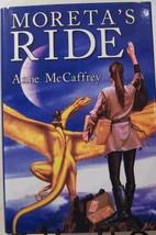 Pern Series: MoretasRide by Anne McCaffrey (2005 HardBack) - $14.85