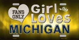 "This Girl Loves Michigan License Plate Tag 6""x 12"" NCAA Wolverines  Metal Auto  - $14.75"