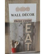 Horizon Wall Décor 3 piece Hanging Letters EAT Farmhouse Rustic Kitchen ... - $16.78