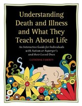 Understanding Death and Illness and What They Teach about Life: An Inter... - $14.45