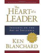 The Heart of a Leader: Insights on the Art of Influence [Hardcover] Blan... - $5.19