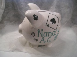 "GIANT PIGGY BANK - PERSONALIZED FOR ""NANA'S A.C. $"" - PLAYING CARDS  ACC... - $21.78"