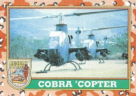 1991 Topps Desert Storm #16 Cobra Copter - $0.99