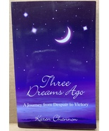 Three Dreams Ago: A Journey from Despair to Victory (Paperback, New) * S... - $349.99