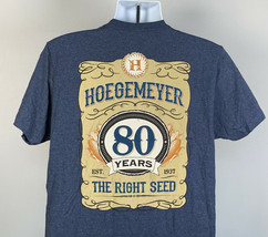Hoegemeyer 80 Years The Right Seed T Shirt Mens Large Farming Blue - $22.72