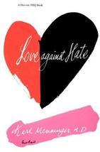 Love Against Hate [Paperback] Menninger, Karl image 1