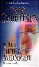 Call After Midnight (MIRA) Gerritsen, Tess - $1.49