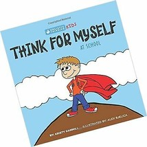 Think For Myself At School: Holistic Thinking Kids - $14.48