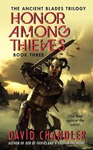 Honor Among Thieves: Book Three of the Ancient Blades Trilogy [Mass Mark... - $7.55