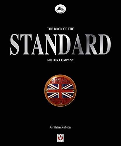The Book of the Standard Motor Company [Hardcover] Robson, Graham