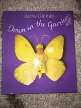 Anne Geddes Down in the Garden Hard Cover Book 1st. ed.1996 Babies Flowe... - $14.99