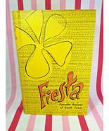 Vintage 1973 FIESTA Favorite Recipes of South Texas TexMex Southwestern ... - $18.00