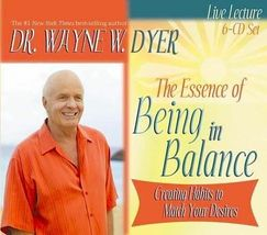 The Essence of Being in Balance : Creating Habits...by Wayne Dyer (CD)  - €19,37 EUR