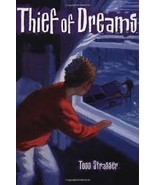 Thief of Dreams Hardcover April 14, 2003 by Todd Strasser - $1.99