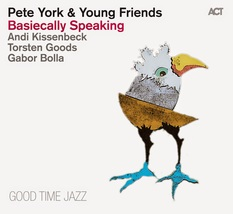 Pete York & Young Friends – Basiecally Speaking CD - $19.99