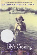 Lily's Crossing [Library Binding] Giff, Patricia Reilly - $4.61