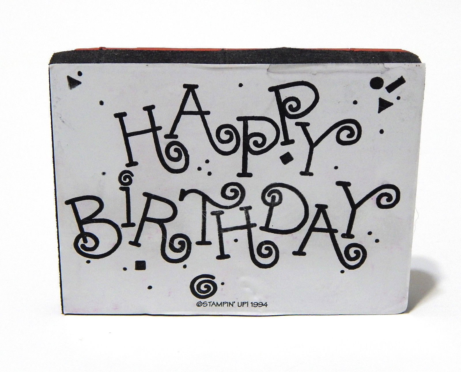 Stampin Up Happy Birthday Rubber Stamp LG Horizontal Foam Mounted 1994 Retired - $5.00