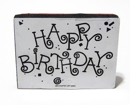 Stampin Up Happy Birthday Rubber Stamp Large Horizontal Foam Mounted 1994 Retire - $7.99