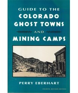 Guide to the Colorado Ghost Towns and Mining Camps - $19.95