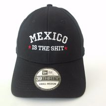 New Era 39THIRTY hat with MEXICO IS THE SHIT Embroidered hat black - $23.99