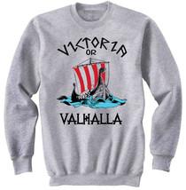VIKING VICTORIA OR VALHALLA - NEW COTTON GREY SWEATSHIRT - $31.88