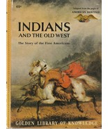 Indians and the Old West 1958 Golden Library of Knowledge American Heritage - $5.93