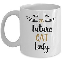 Funny Cat Lady Coffee Mug Cup Perfect Gift for Mothers Day, Sister, Best... - $14.95+