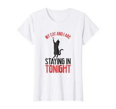 New Shirts - My New and I are staying in tonight for her  for him Wowen - $19.95+