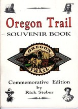 Oregon Trail Souvenir Book Steber, Rick and Gray, Don - $3.71