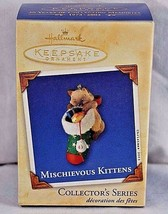 Hallmark Keepsake Ornament Mischievous Kittens 2003 # 5 - $27.99