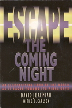 Escape The Coming Night by David Jeremiah 0849940036 - $4.00