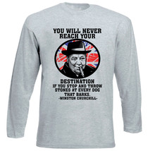 Winston Churchill Destination Quote - New Cotton Grey Tshirt - $23.54