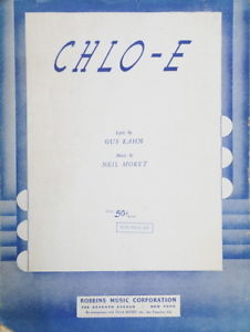 Primary image for Chlo-e- 1927 Song Sheetby Gus Kahn and Neil Moret