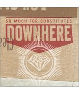 So Much for Substitutes [Audio CD] Downhere - $8.22