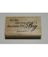 It's The Little Things That Make Life Big Rubber Stamp New Stampin Up Re... - $7.07