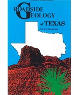 Roadside Geology of Texas ~ Rock Hounding and Gold Prospecting - $19.95