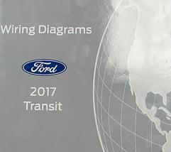 2017 Ford Transit Elettrico Cablaggio Diagramma Manuale Ewd Fabbrica OEM - $49.48