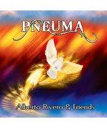 Pneuma - Instrumental Personal Worship Music CD by Alberto Rivera & Friends  - $24.95