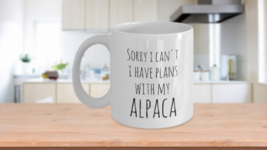 Alpaca Mug Sorry I Can't I Have Plans With My Alpaca Coffee Cup Ceramic ... - $14.46+