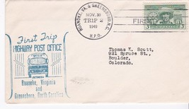 FIRST TRIP H.P.O. ROANOKE, VA. & GREENSBORO, N.C. NOV. 30 1949 TRIP 2  - $1.98
