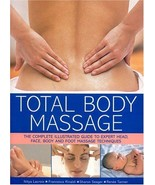 Total Body Massage , The Complete Illustrated Guide : New Hardcover  @ZB - $16.95