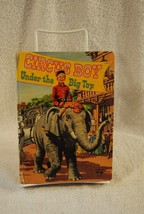 Circus Boy Under The Big Top 1957 HC Book Dorothea J. Snow - Whitman - $19.79