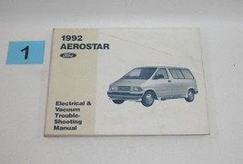 1992 Aerostar Electrical and Vacuum Trouble Shooting Service Manual GOOD USED 1 - $12.82