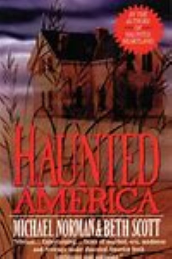 Haunted America by Michael Norman