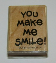 You Make Me Smile Rubber Stamp New Stampin Up Wood Mounted Retired Saying  - $7.91