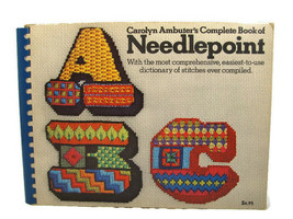 Vintage Carolyn Ambuter's Complete Book of Needlepoint Paperback  - $13.85